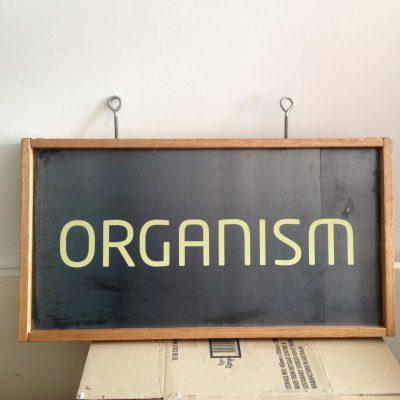 organism sign board